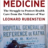 """New book published """"Perilous Medicine: The Struggle to Protect Health Care from the Violence of War"""""""